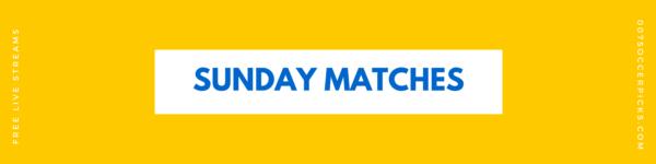 Sunday Matches Sunday Picks