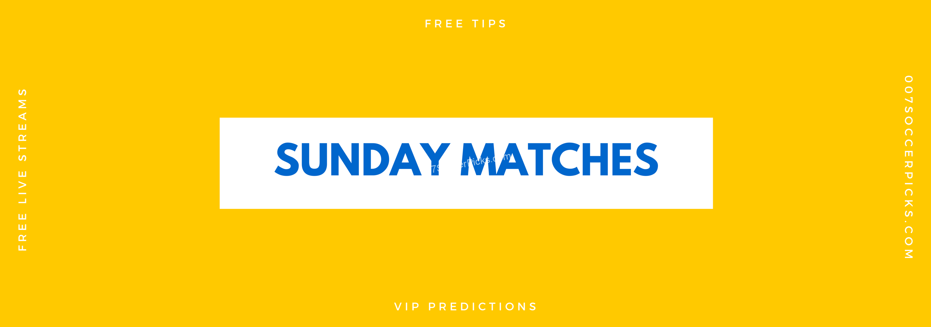 Sunday Matches – Sunday Picks