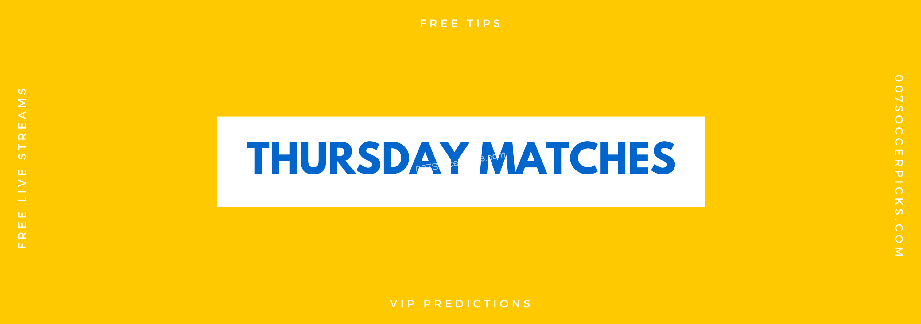 Thursday Matches – Thursday Picks