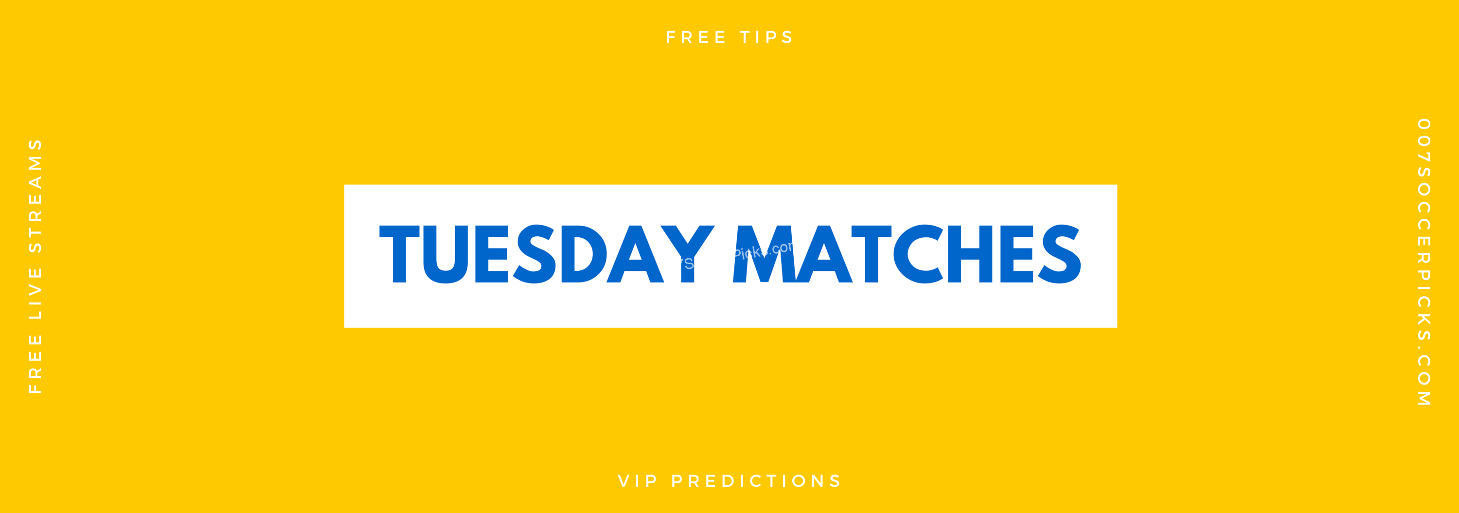Tuesday Matches – Tuesday Picks