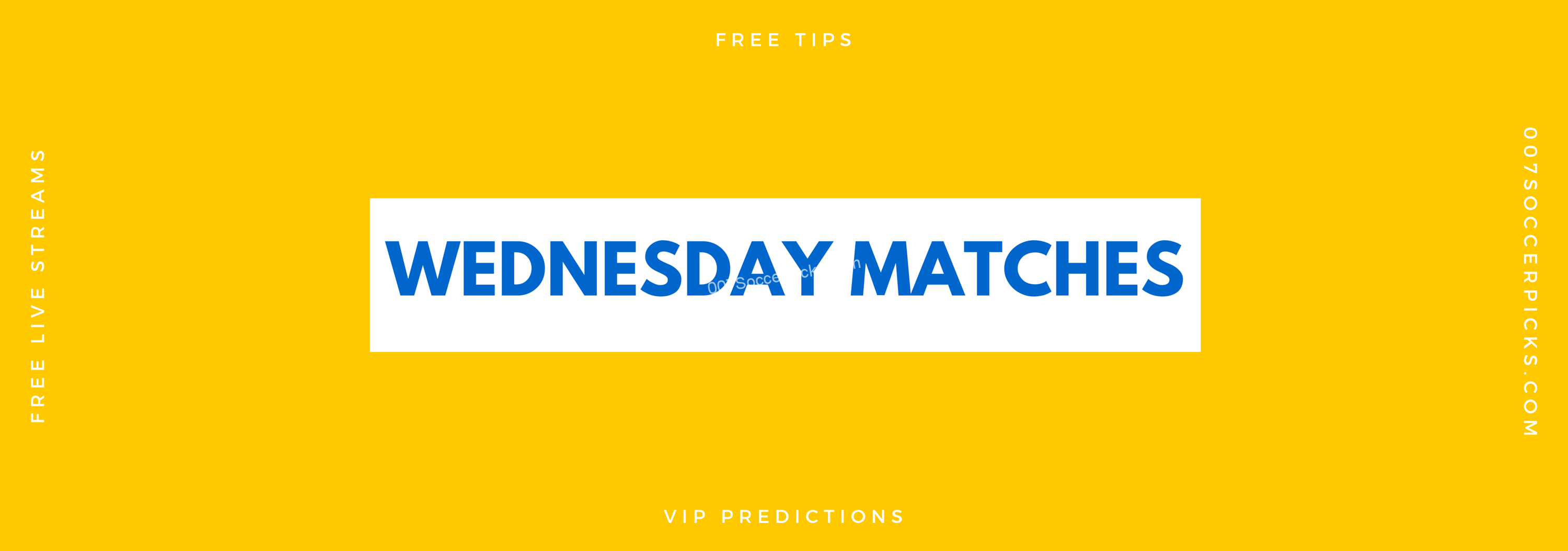 Our soccer picks for Wednesday Matches